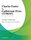 Charles Foster V Gulfstream Press