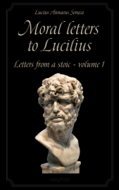 Moral letters to Lucilius Volume 1 book