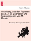 Vorarlberg Aus Den Papieren Des F J W Bearbeitet Und Herausgegeben Von M Merkle II UBTHEILUNG