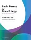 Paula Barney V Donald Suggs