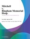 Mitchell V Bingham Memorial Hosp
