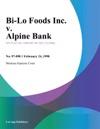 Bi-Lo Foods Inc V Alpine Bank