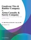 Goodyear Tire  Rubber Company V Aetna Casualty  Surety Company