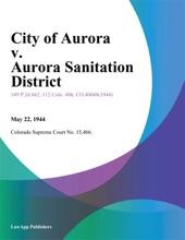 City Of Aurora V. Aurora Sanitation District