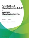 New Railhead Manufacturing LLC V Vermeer Manufacturing Co