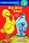 Big Bird Says Sesame Street