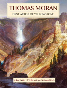 Thomas Moran, First Artist of Yellowstone Couverture de livre
