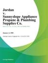 Jordan V Sunnyslope Appliance Propane  Plumbing Supplies Co