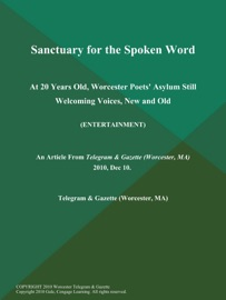 Sanctuary For The Spoken Word At 20 Years Old Worcester Poets Asylum Still Welcoming Voices New And Old Entertainment