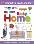 My First Busy Home (Enhanced Edition)