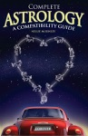 Complete Astrology A Compatibility Guide
