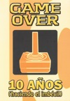 Game Over 10 Aos