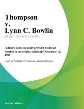 Thompson V. Lynn C. Bowlin