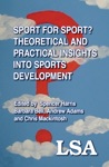 Sport For Sport Theoretical And Practical Insights Into Sports Development