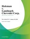 Holeman V Landmark Chevrolet Corp