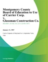 Montgomery County Board Of Education To Use Of Carrier Corp V Glassman Construction Co