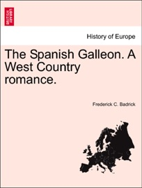 The Spanish Galleon A West Country Romance