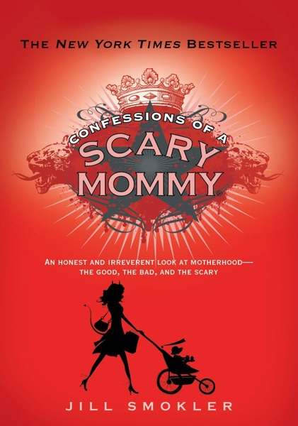 Confessions of a Scary Mommy