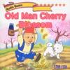 Old Man Cherry Blossom