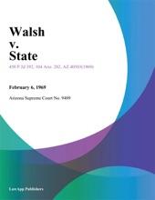 Walsh V. State