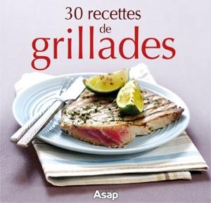 30 recettes de grillades da Sylvie Aït-Ali
