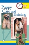 Quick  Easy Puppy Care And Training