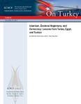 Islamism, Electoral Hegemony, and Democracy: Lessons from Turkey, Egypt, and Tunisia