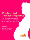 Pre-teen And Teenage Pregnancy A 21st Century Reality