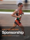 How To Get And Keep Sponsorship