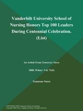 Vanderbilt University School of Nursing Honors Top 100 Leaders During Centennial Celebration (List)