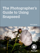 Photographer's Guide to Using Snapseed