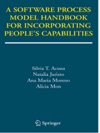 A Software Process Model Handbook For Incorporating Peoples Capabilities