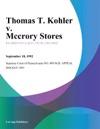 Thomas T Kohler V Mccrory Stores