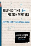 Self-Editing For Fiction Writers Second Edition