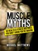 Michael Matthews - Muscle Myths artwork
