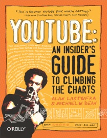 YOUTUBE: AN INSIDERS GUIDE TO CLIMBING THE CHARTS