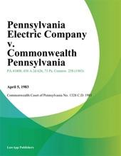 Pennsylvania Electric Company v. Commonwealth Pennsylvania