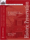 Historic Preservation An Introduction To Its History Principles And Practice Second Edition