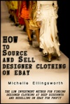 How To Source And Sell Designer Clothing On EBay