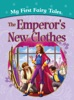 My First Fairy Tales: The Emperor's New Clothes