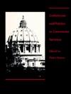 Catholicism And Politics In Communist Societies