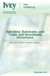 Subsidies Rationales And Trade And Investment Distortions