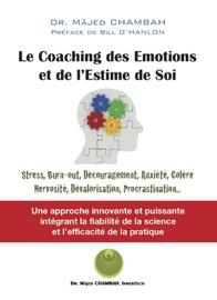 Le coaching des émotions et de l'estime de soi - Majed Chambah