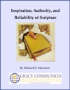 Inspiration Authority And Reliability Of Scripture