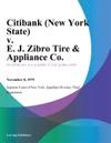 Citibank New York State V E J Zibro Tire  Appliance Co