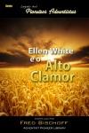 Ellen G White E O Alto Clamor