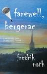 Farewell Bergerac - A World War 2 Novel