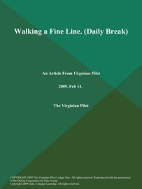 Walking A Fine Line Daily Break