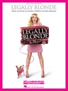 Legally Blonde - The Musical Songbook