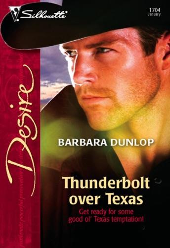Barbara Dunlop - Thunderbolt over Texas